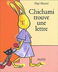 """Afficher """"Chichami trouve une lettre"""""""