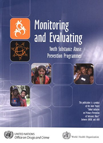 Monitoring and Evaluating Youth Substance Abuse Prevention Programmes ebook