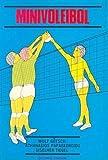 img - for Minivoleibol (Spanish Edition) book / textbook / text book