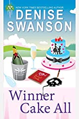 Winner Cake All (Chef-to-Go Mysteries Book 3) Kindle Edition