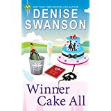 Winner Cake All: A Culinary Cozy Mystery (Chef-to-Go Mysteries Book 3)
