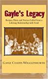 Gayle's Legacy, Gayle Wigglesworth, 1413417507