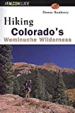 Hiking Colorado's Weminuche Wilderness, Donna Lynn Ikenberry, 1560447168