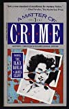 A Matter of Crime, Mathew J. Bruccoli, 0156577194