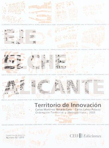 Descargar Libro Eje Elche-alicante: Territorio De Innovación Carlos Martínez-arraras Caro