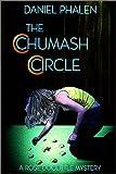 The Chumash Circle, Dan Phalen, 097129710X