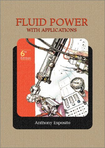 Fluid Power with Applications (6th Edition)