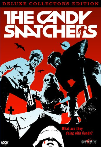 The Candy Snatchers by Subversive Cinema, Inc.