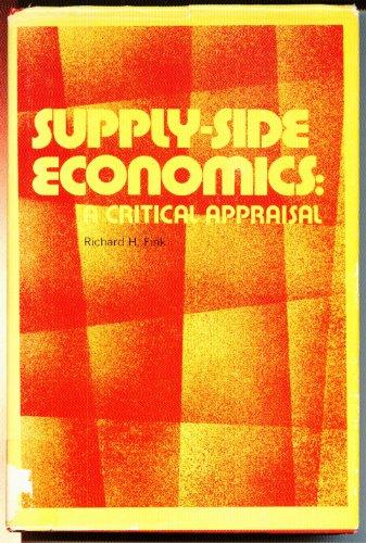 Supply-Side Economics: A Critical Appraisal