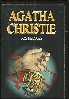 Los Relojes (Spanish Edition): Christie: 9788427285682: Amazon.com