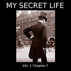 My Secret Life: Volume One Chapter Seven