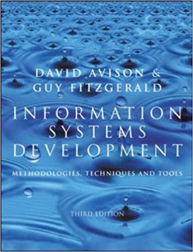 Book Information Systems Development: Methodologies, Techniques and Tools (Information systems series) by D.E. Avison (2002-09-01)