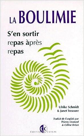 Amazon Fr La Boulimie S En Sortir Repas Apres Repas Schmidt Ulrike Treasure Janet Livres