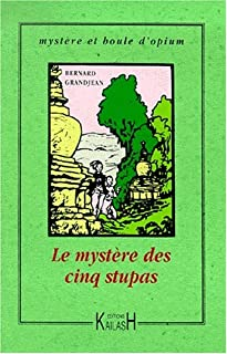 Le mystère des cinq stupas, Grandjean, Bernard