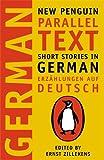 Short Stories in German / Erzählungen auf Deutsch (New Penguin Parallel Texts)