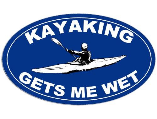 BLUE Oval Kayaking GETS ME WET Sticker (kayak paddle funny yak)
