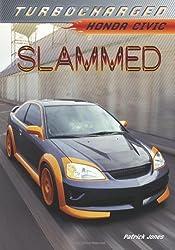 Slammed: Honda Civic (Turbocharged)