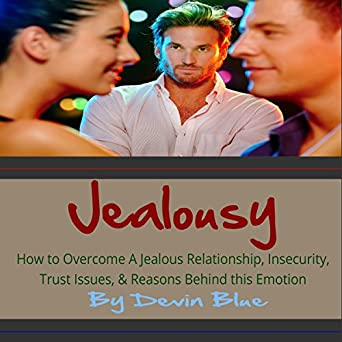 insecure jealous dating