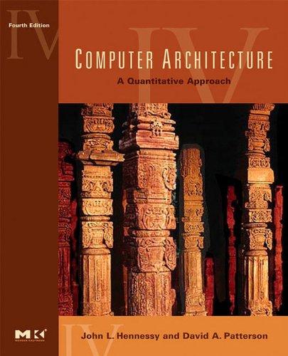Download Computer Architecture: A Quantitative Approach (The Morgan Kaufmann Series in Computer Architecture and Design) Pdf