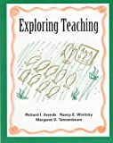 Exploring Teaching, Arends, Richard and Winitzky, Nancy, 0070030456