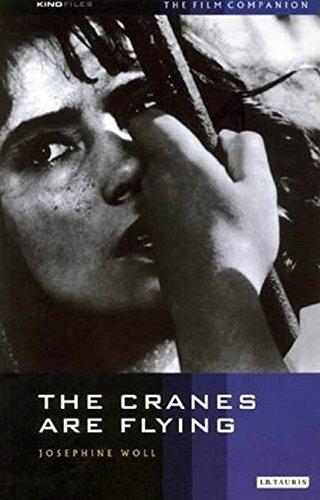 The Cranes Are Flying: The Film Companion (KINOfiles Film Companion)