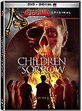 Children Of Sorrow [DVD + Digital]