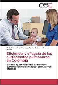Eficiencia y eficacia de los surfactantes pulmonares en Colombia ...