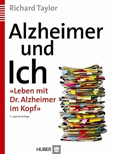 Alzheimer und Ich: 'Leben mit Dr. Alzheimer im Kopf'