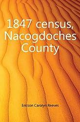 1847 census, Nacogdoches County
