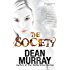 The Society (A Broken World Book 1)