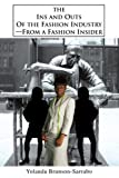 The Ins and Outs of the Fashion Industry, Yolanda Brunson-Sarrabo, 059534352X