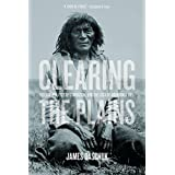Clearing the Plains (CPS) by James Daschuk (2013-05-13)