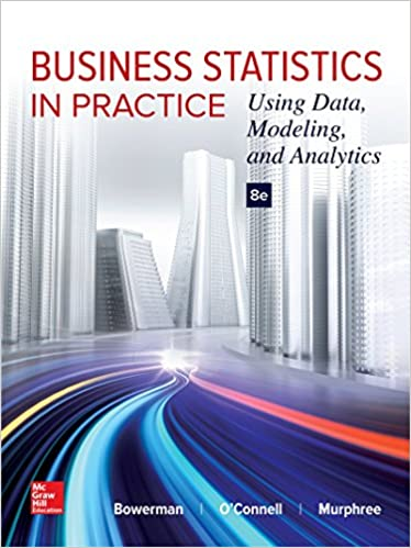 Business statistics in practice using data modeling and analytics business statistics in practice using data modeling and analytics 8th edition fandeluxe Image collections