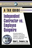 Independent Contractor vs. Employee Quagmire: A Tax Guide