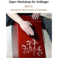 Cajon Workshop fuer Anfaenger, Band 2: Grooves fuer