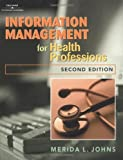 img - for Information Management For Health Professions by Merida Johns (2002-01-18) book / textbook / text book