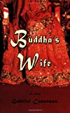 Buddha's Wife, Gabriel Constans, 1934759295