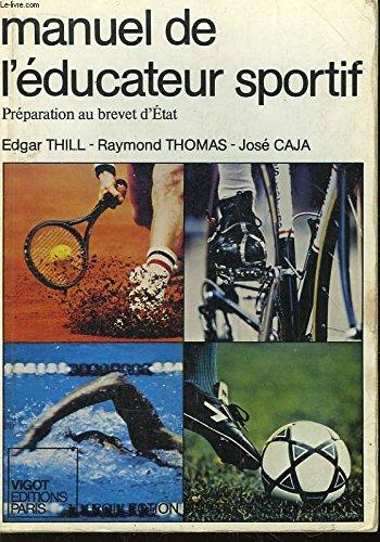 Manuel de l'éducateur sportif : Préparation au brevet d'État (Sport plus enseignement) Broché – 1983 VIGOT B0006Y39NU Français