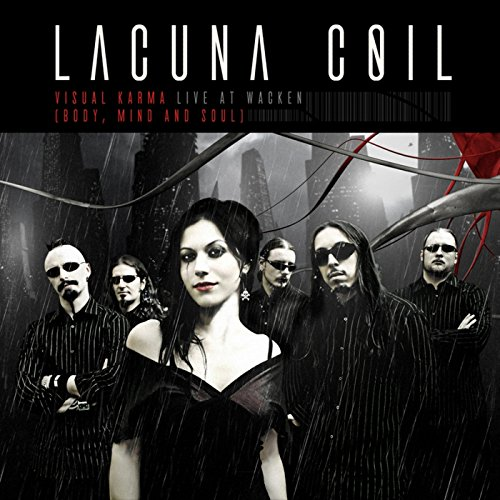 Visual Karma (Body, Mind and Soul) - Live at Wacken 2007 (Lacuna Coil Visual Karma Body Mind And Soul)
