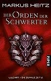 Der Orden der Schwerter. Ulldart - Die Dunkle Zeit 02.