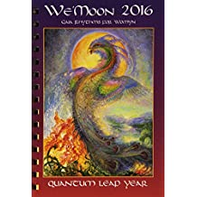 We'moon (Spiral Edition): Gaia Rhythms for Womyn: Quantum Leap Year
