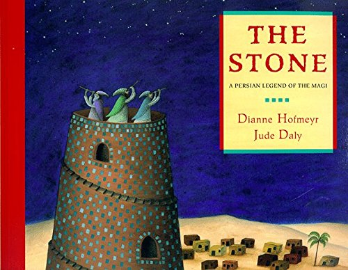 The Stone: A Persian Legend of the Magi by Dianne Hofmeyr (1999-09-02) ()