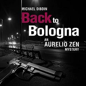 Aurelio Zen: Back to Bologna Audiobook