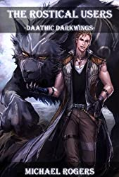Daathic Darkwings (The Rostical Users Book 6)