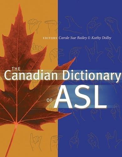 Canadian Dictionary of ASL - Bailey Carole