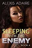 Sleeping With the Enemy, Book 4