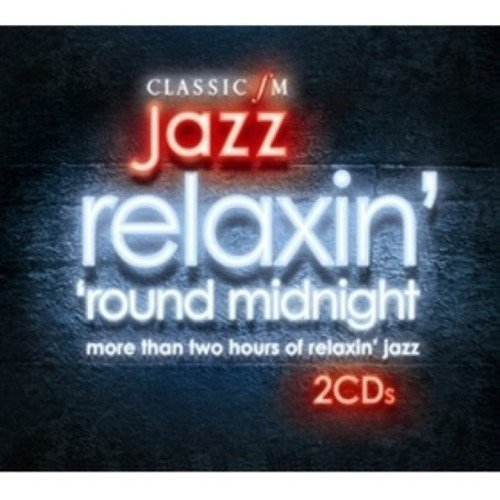 Relaxin Indianapolis Mall Round Midnight: Very Milwaukee Mall of Jazz Classic Best