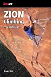 Zion Climbing, Bryan Bird, 0976523558