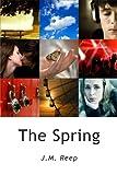 The Spring, J. M. Reep, 1435707044
