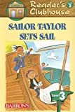 Sailor Taylor Sets Sail, David F. Marx, 0764137204